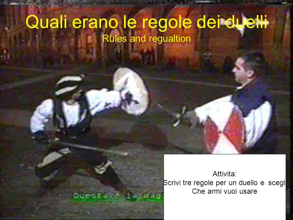 Duelli Duels Che cose un duello? http://www.iduellanti.org/