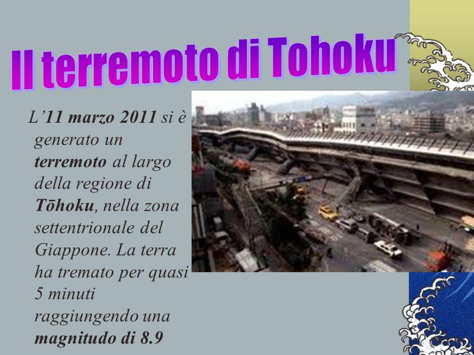 L11 marzo 2011 si è generato un terremoto al largo della regione di Tōhoku, nella zona settentrionale del Giappone. La terra ha tremato per quasi 5 mi