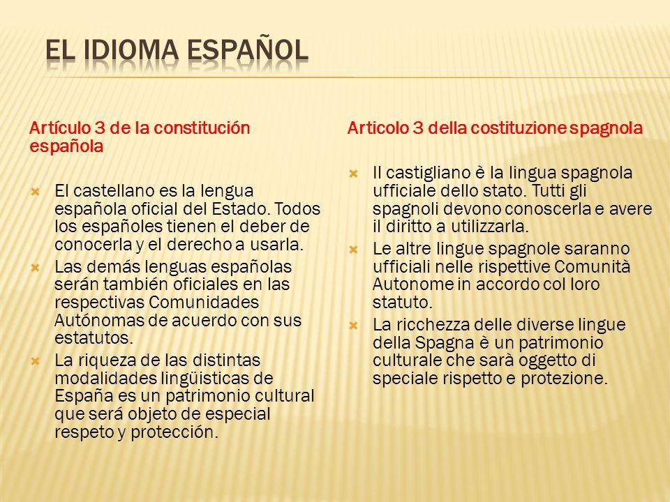 Artículo 3 de la constitución española El castellano es la lengua española oficial del Estado. Todos los españoles tienen el deber de conocerla y el d