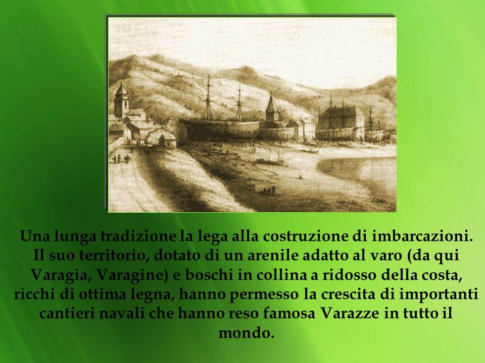 Una lunga tradizione la lega alla costruzione di imbarcazioni.