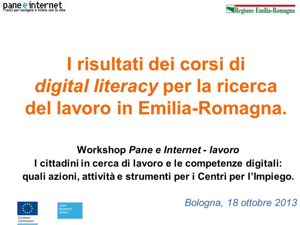 I risultati dei corsi di digital literacy per la ricerca del lavoro in Emilia-Romagna. Workshop Pane e Internet - lavoro I cittadini in cerca di lavor