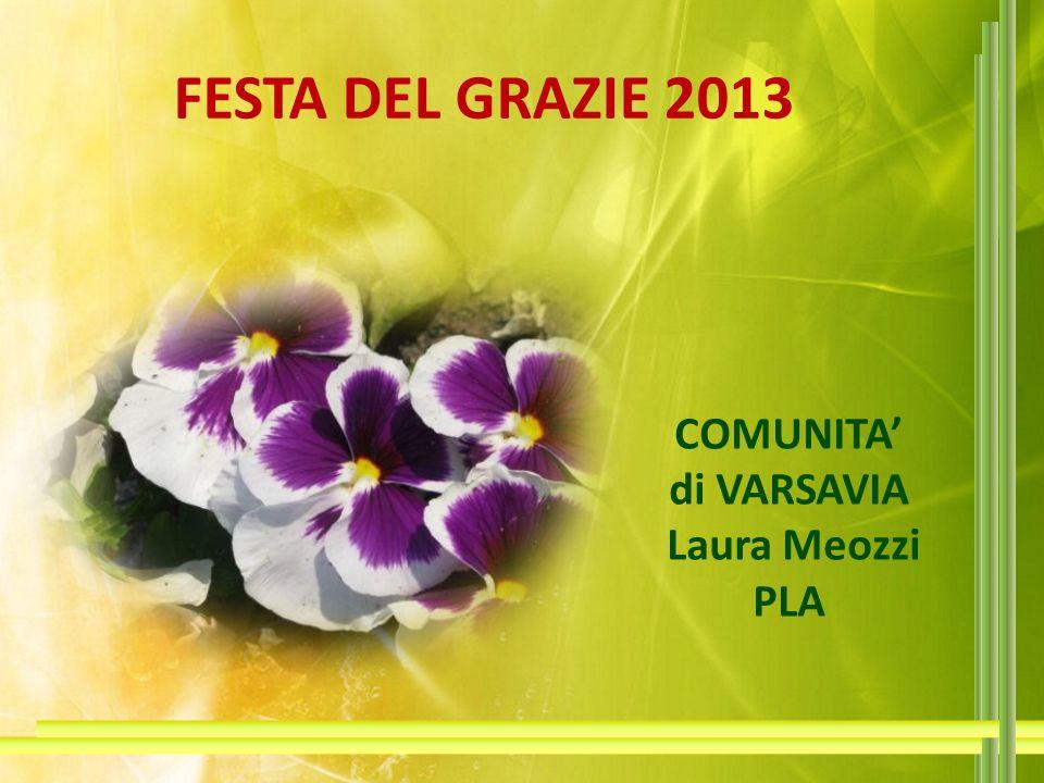 FESTA DEL GRAZIE 2013 COMUNITA di VARSAVIA Laura Meozzi PLA