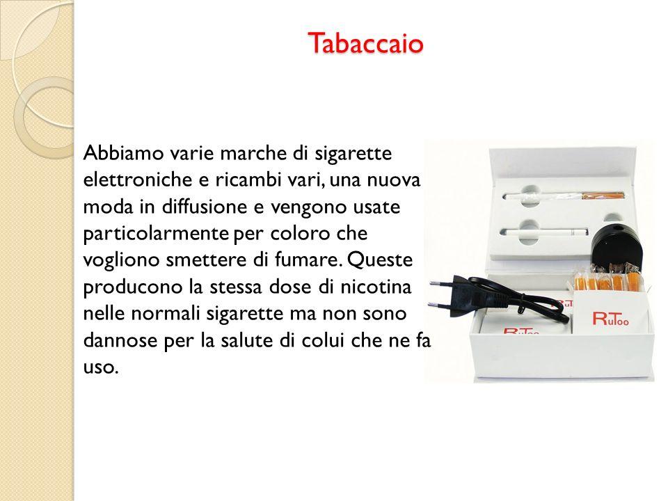 Tabaccaio Abbiamo varie marche di sigarette elettroniche e ricambi vari, una nuova moda in diffusione e vengono usate particolarmente per coloro che v