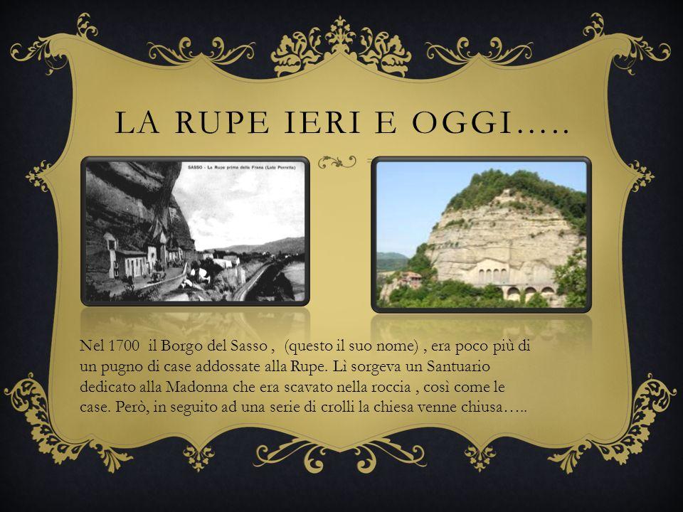 LA RUPE IERI E OGGI…..