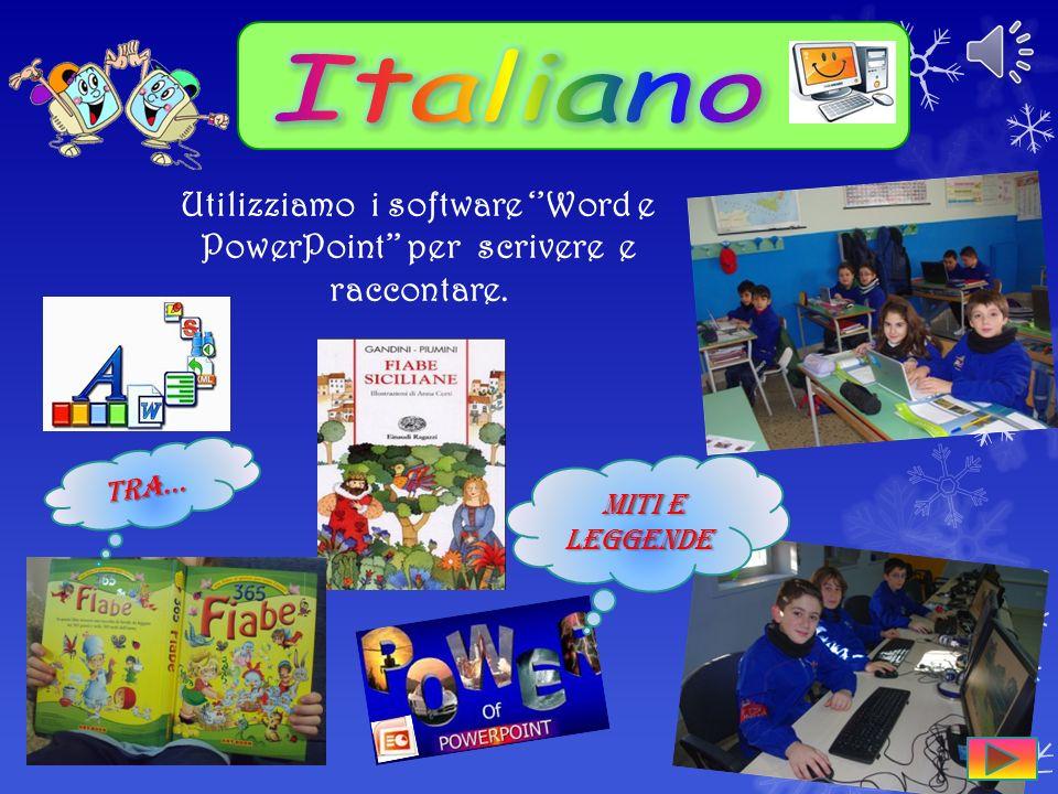 MITI e LEGGENDE MITI e LEGGENDE Utilizziamo i software Word e PowerPoint per scrivere e raccontare.