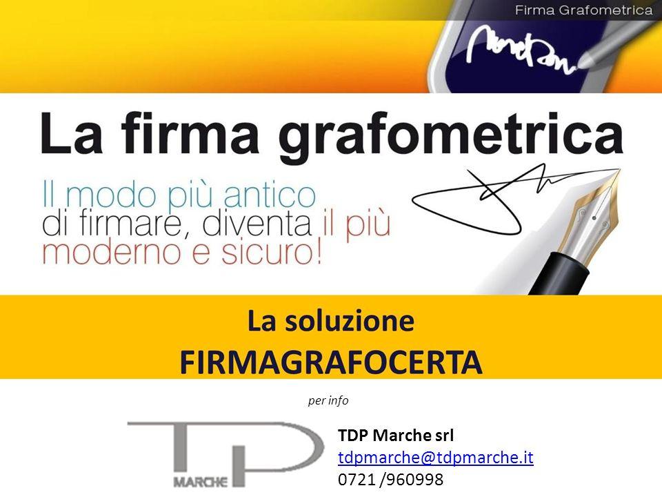 TDP Marche srl tdpmarche@tdpmarche.it 0721 /960998 per info