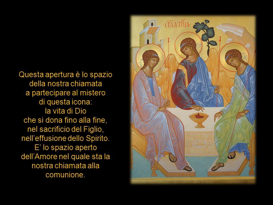 Questa apertura è lo spazio della nostra chiamata a partecipare al mistero di questa icona: la vita di Dio che si dona fino alla fine, nel sacrificio