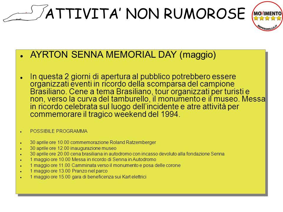 AYRTON SENNA MEMORIAL DAY (maggio) In questa 2 giorni di apertura al pubblico potrebbero essere organizzati eventi in ricordo della scomparsa del camp