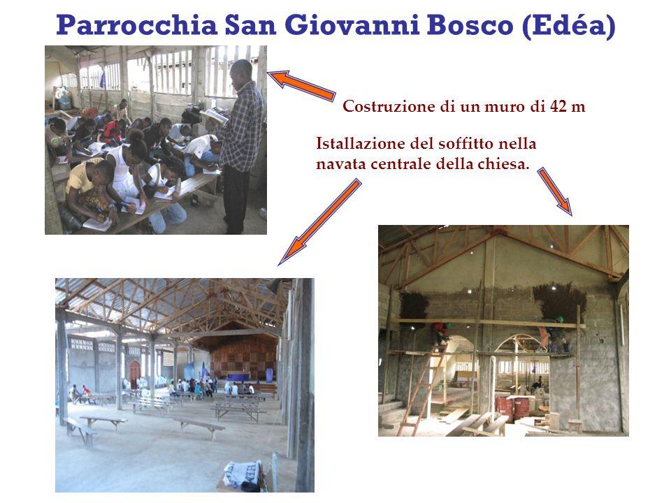 Parrocchia San Giovanni Bosco (Edéa) Costruzione di un muro di 42 m Istallazione del soffitto nella navata centrale della chiesa.