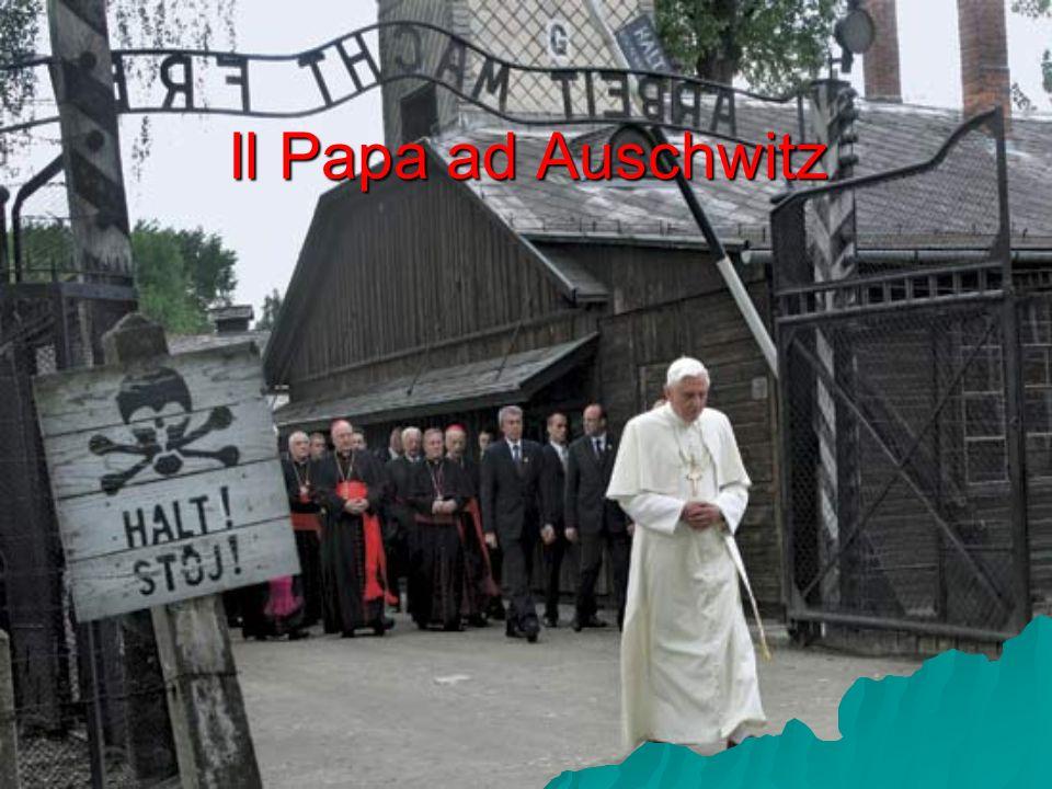 Il Papa ad Auschwitz