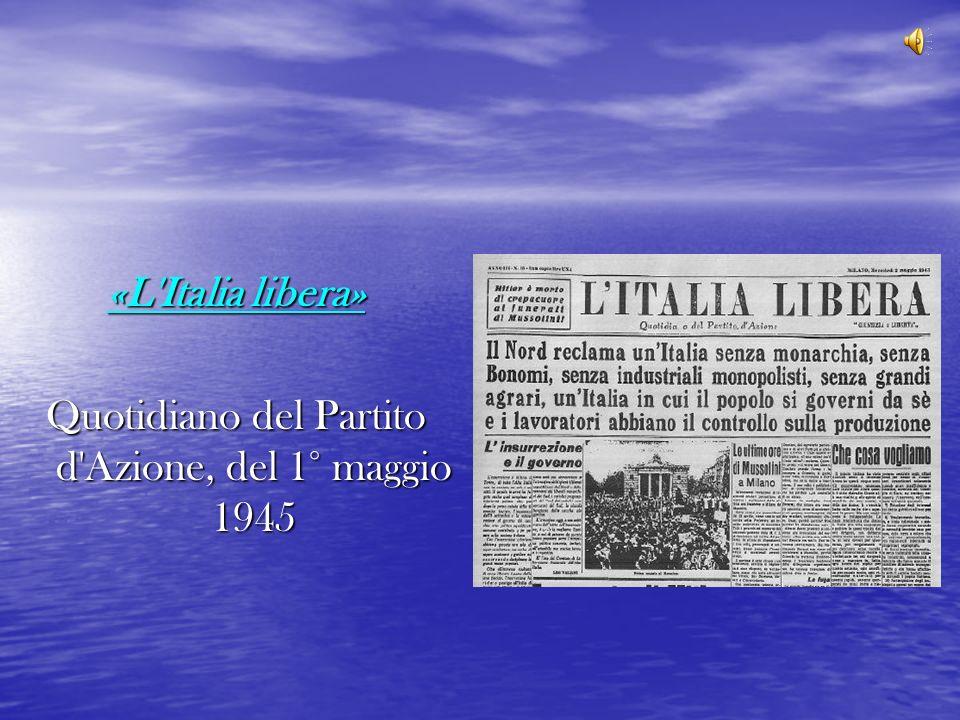 «L'Italia libera» Quotidiano del Partito d'Azione, del 1° maggio 1945