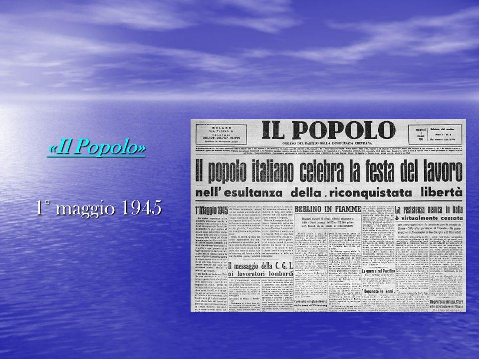 «Il Popolo» 1° maggio 1945 1° maggio 1945
