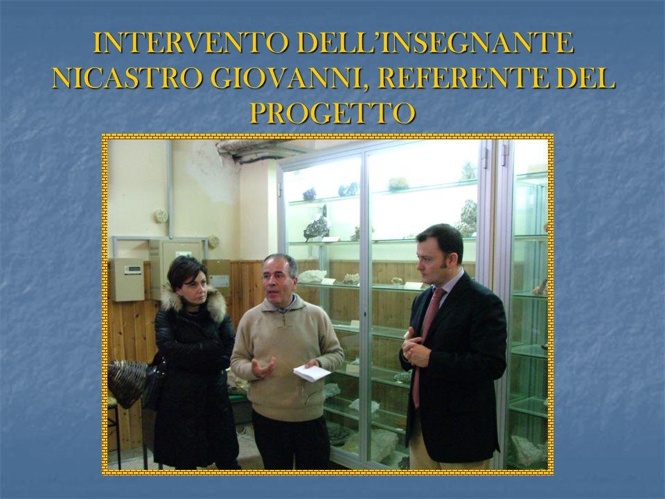 INTERVENTO DELLINSEGNANTE NICASTRO GIOVANNI, REFERENTE DEL PROGETTO