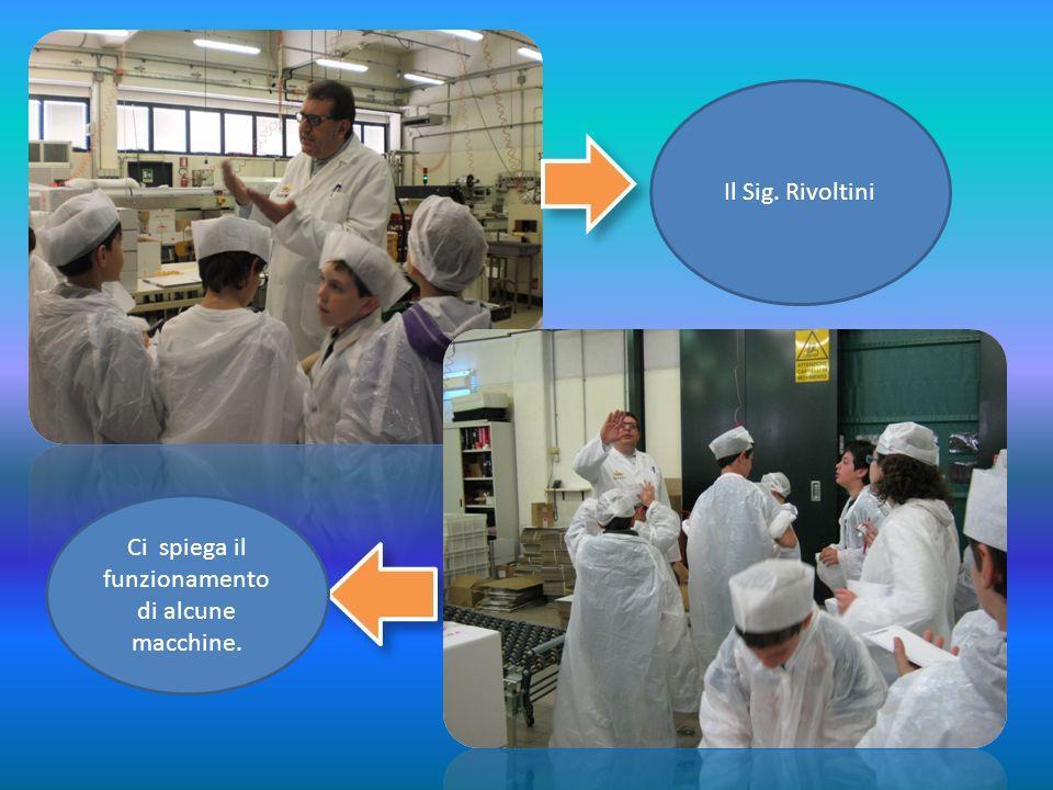 Il Sig. Rivoltini Ci spiega il funzionamento di alcune macchine.