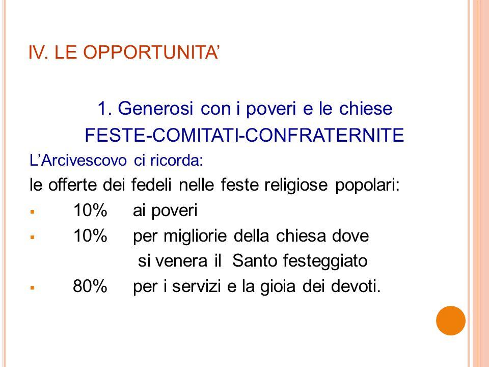 IV. LE OPPORTUNITA 1.