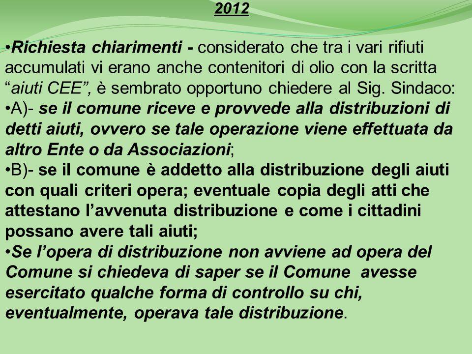 2011 Richieste : A)- per ottenere copia dellordinanza sindacale di chiusura del campo di calcetto in località Jacolina- B)- richiesta per avere la doc