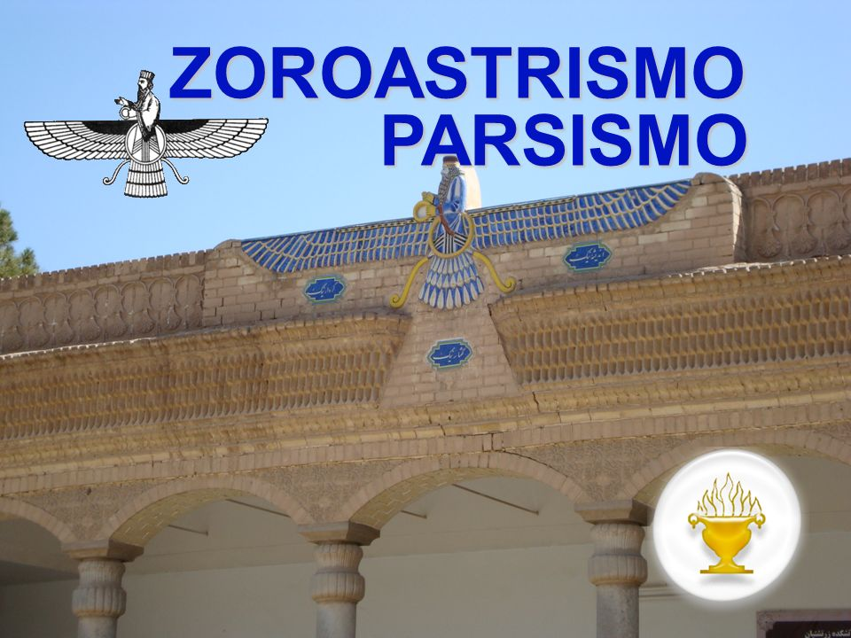 ZoroastroLe radici dello zoroastrismo vanno ricercate PROBABILMENTE nella Persia di oltre 3000 anni fa e nel profeta Zoroastro (o Zarathustra, che in persiano antico significava uomo ricco di cammelli).