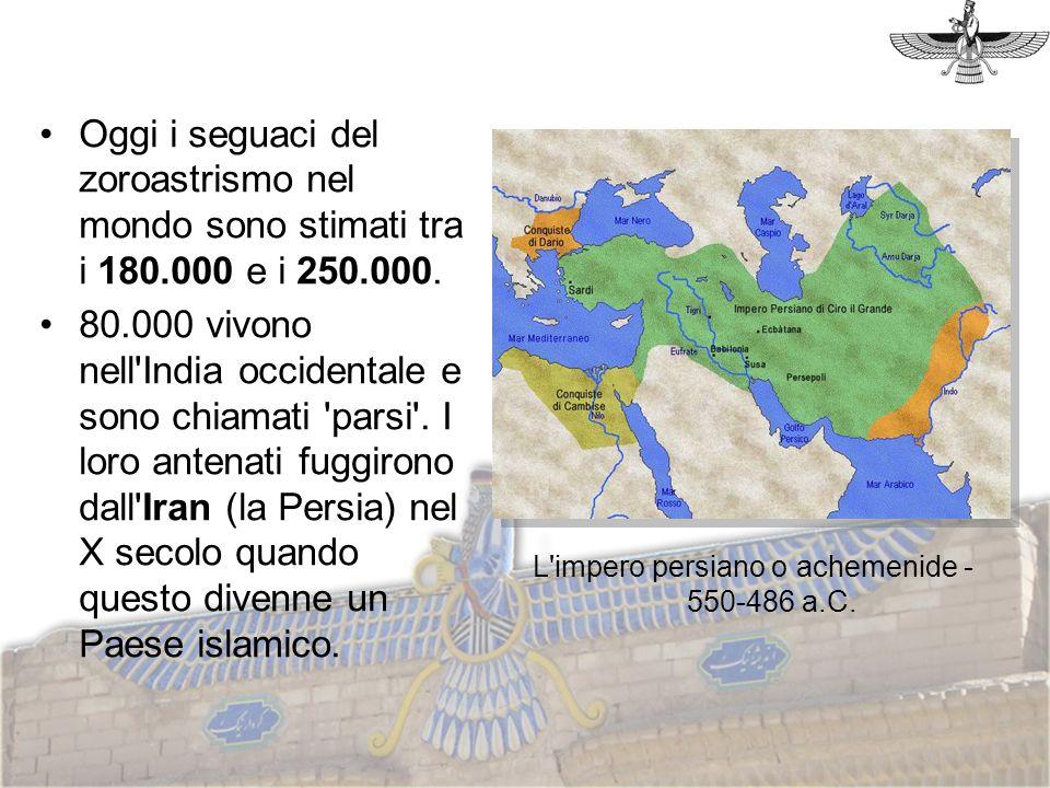 Oggi i seguaci del zoroastrismo nel mondo sono stimati tra i 180.000 e i 250.000. 80.000 vivono nell'India occidentale e sono chiamati 'parsi'. I loro