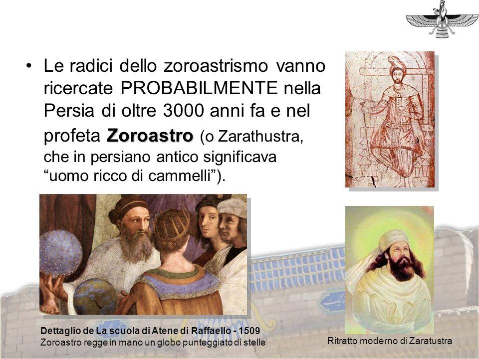 ZoroastroLe radici dello zoroastrismo vanno ricercate PROBABILMENTE nella Persia di oltre 3000 anni fa e nel profeta Zoroastro (o Zarathustra, che in