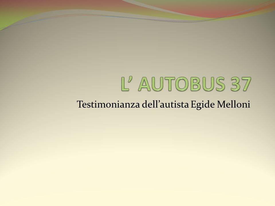 Testimonianza dellautista Egide Melloni