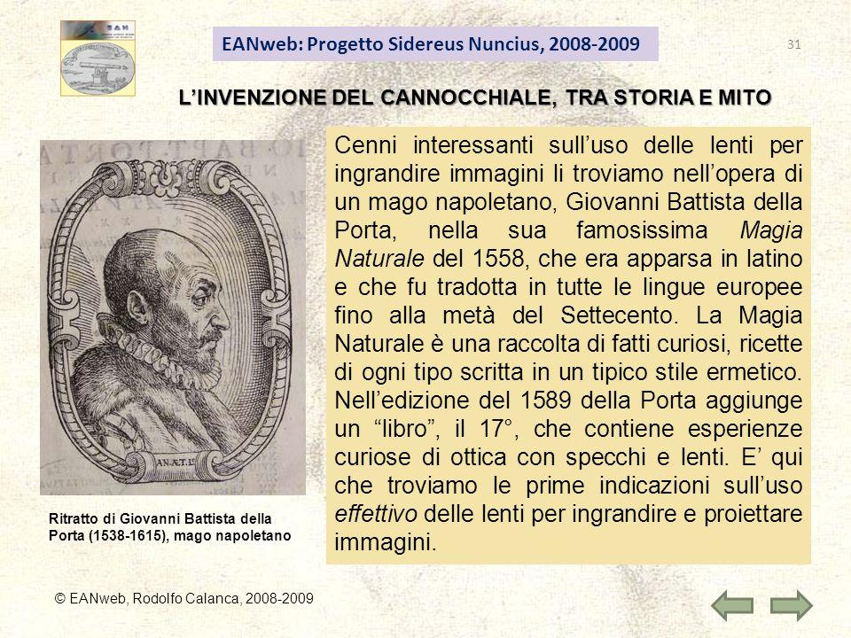 EANweb: Progetto Sidereus Nuncius, 2008-2009 © EANweb, Rodolfo Calanca, 2008-2009 LINVENZIONE DEL CANNOCCHIALE, TRA STORIA E MITO Ritratto di Giovanni