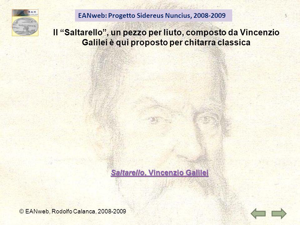 EANweb: Progetto Sidereus Nuncius, 2008-2009 © EANweb, Rodolfo Calanca, 2008-2009 Saltarello, Vincenzio Galilei Saltarello, Vincenzio Galilei Il Salta