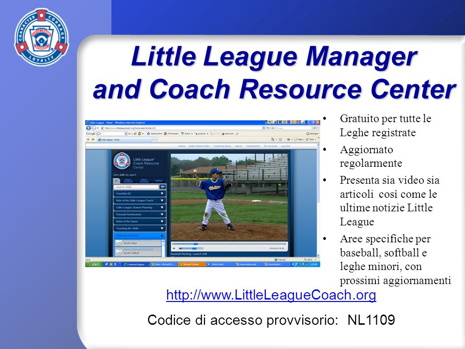 Little League Manager and Coach Resource Center Gratuito per tutte le Leghe registrate Aggiornato regolarmente Presenta sia video sia articoli così co