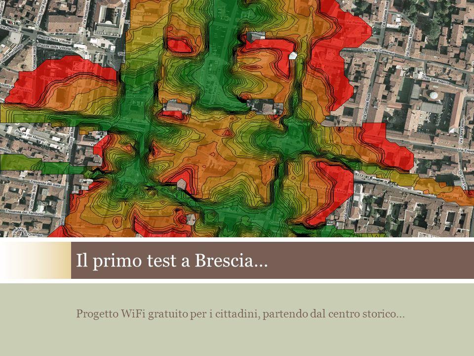 Il primo test a Brescia… Progetto WiFi gratuito per i cittadini, partendo dal centro storico…