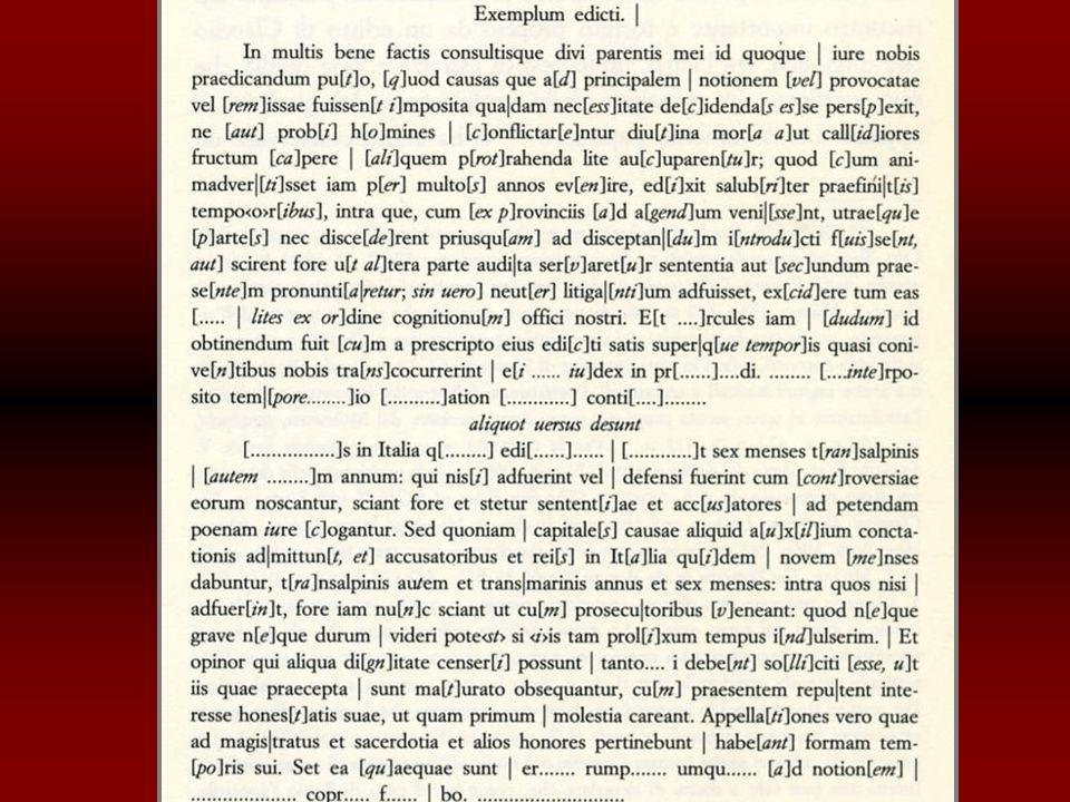 BGU, 611: (Oratio Divi Claudii del 42-46 d.C.) BGU, 628 recto: (Edictum de praefinitione temporum circa appellationes ) BGU, 628 verso: (Edictum Octaviani triumviri de privilegiis veteranorum )