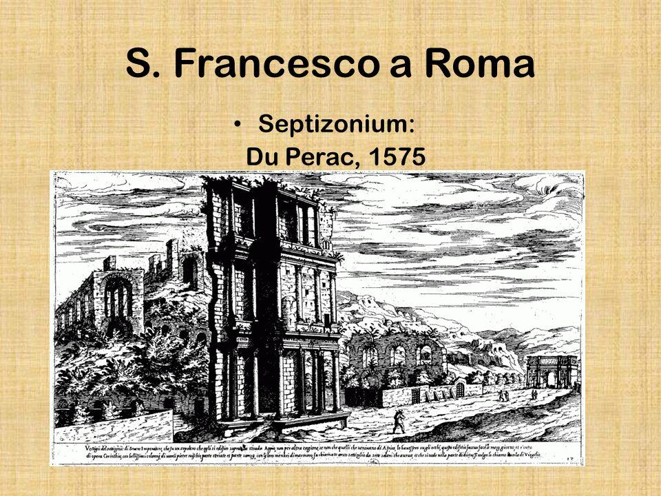 S. Francesco a Roma Septizonium: Du Perac, 1575