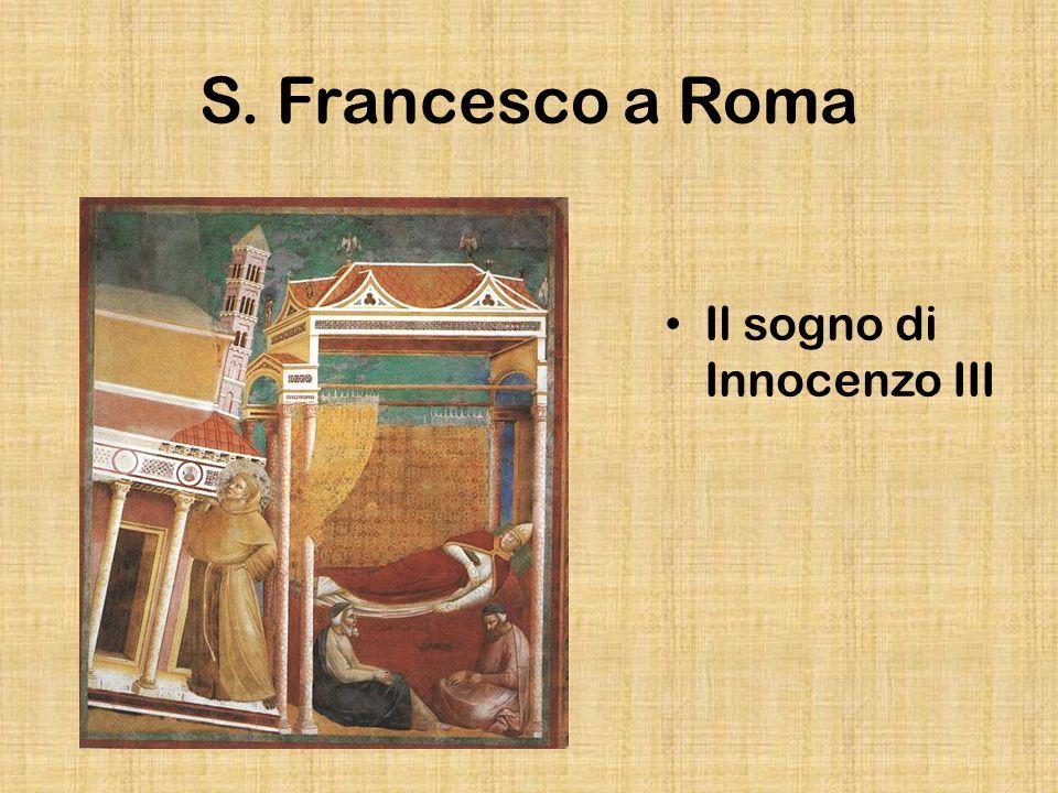 S. Francesco a Roma Il sogno di Innocenzo III