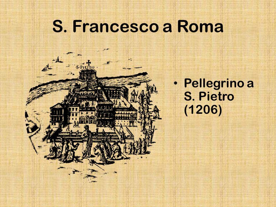 S. Francesco a Roma Pellegrino a S. Pietro (1206)