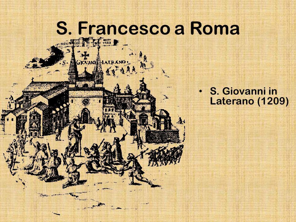 S. Francesco a Roma S. Giovanni in Laterano (1209)