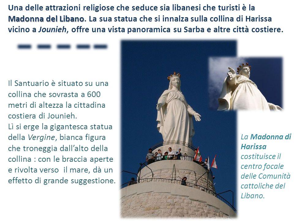 Madonna del Libano Una delle attrazioni religiose che seduce sia libanesi che turisti è la Madonna del Libano. La sua statua che si innalza sulla coll