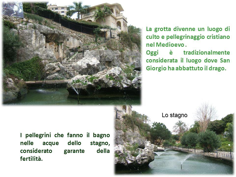 Lo stagno La grotta divenne un luogo di culto e pellegrinaggio cristiano nel Medioevo. Oggi è tradizionalmente considerata il luogo dove San Giorgio h
