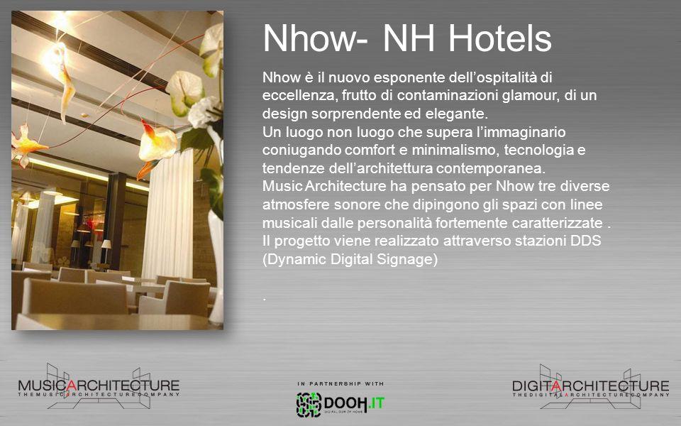 Nhow- NH Hotels Nhow è il nuovo esponente dellospitalità di eccellenza, frutto di contaminazioni glamour, di un design sorprendente ed elegante. Un lu