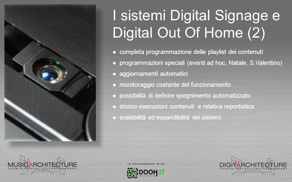 I sistemi Digital Signage e Digital Out Of Home (2) completa programmazione delle playlist dei contenuti programmazioni speciali (eventi ad hoc, Natal