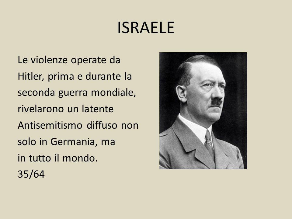 ISRAELE I papi che vennero in seguito, fra cui: Pio VII, Leone XII, Pio VIII, Gregorio XVI, trattarono gli ebrei come uomini senza diritti. 34/64