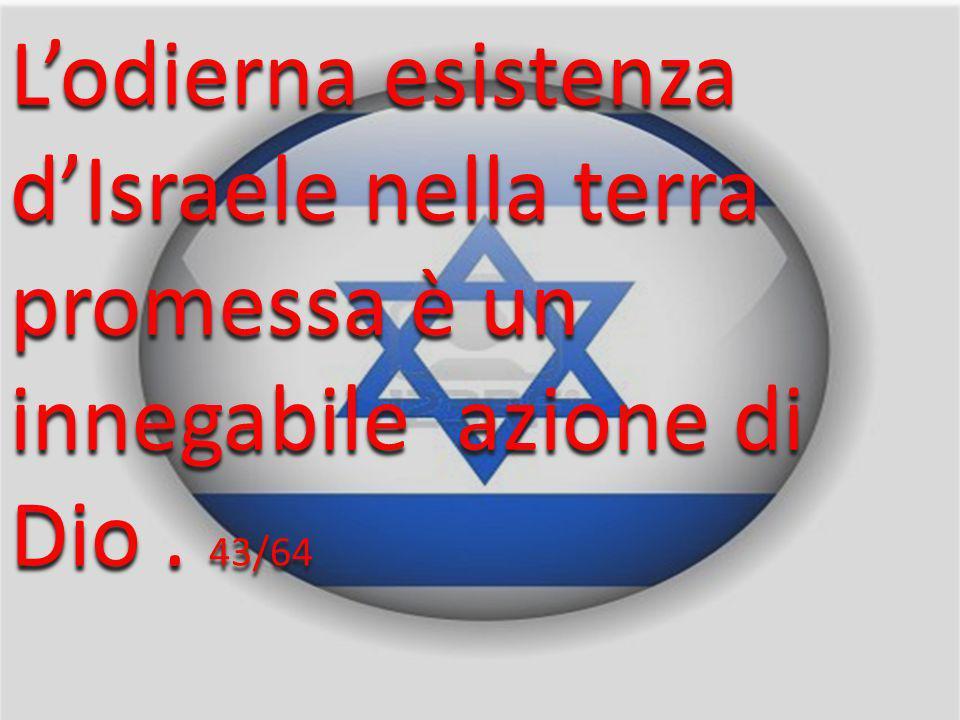 Ecco, io li riconduco dal paese del settentrione … dalle estremità della terra … Colui che ha disperso Israele lo raccoglie … Geremia 1:8-12 42/64