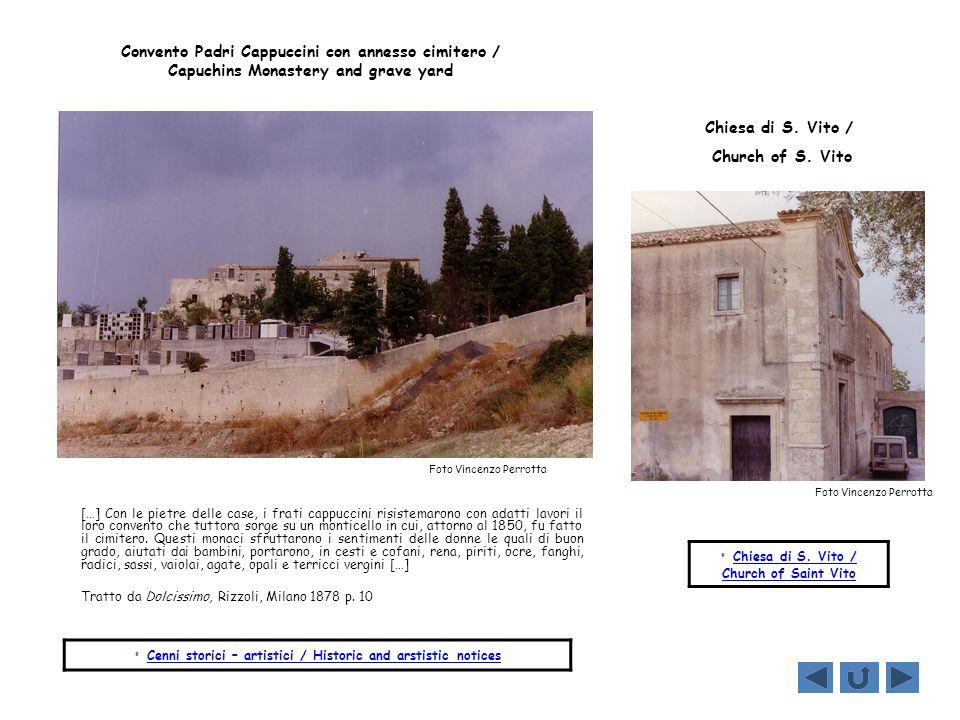 Convento Padri Cappuccini con annesso cimitero / Capuchins Monastery and grave yard […] Con le pietre delle case, i frati cappuccini risistemarono con