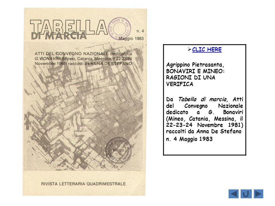 CLIC HERE Agrippino Pietrasanta, BONAVIRI E MINEO: RAGIONI DI UNA VERIFICA Da Tabella di marcia, Atti del Convegno Nazionale dedicato a G. Bonaviri (M
