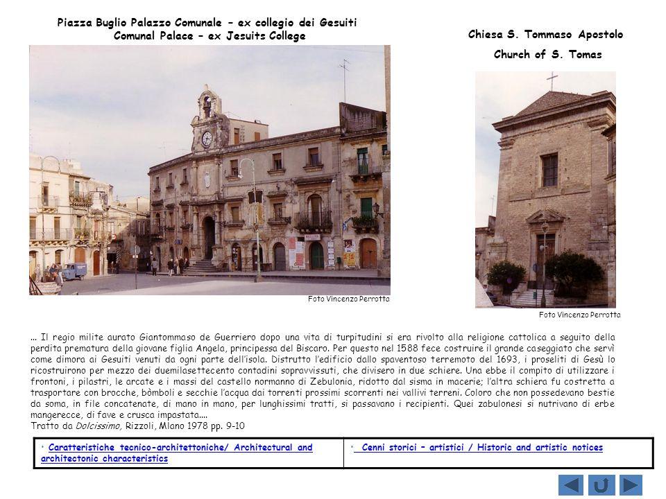 Caratteristiche tecnico-architettoniche / Architectural and architectonic characteristics CASA DELLA MADRE – VIA ROMA-LARGO S.