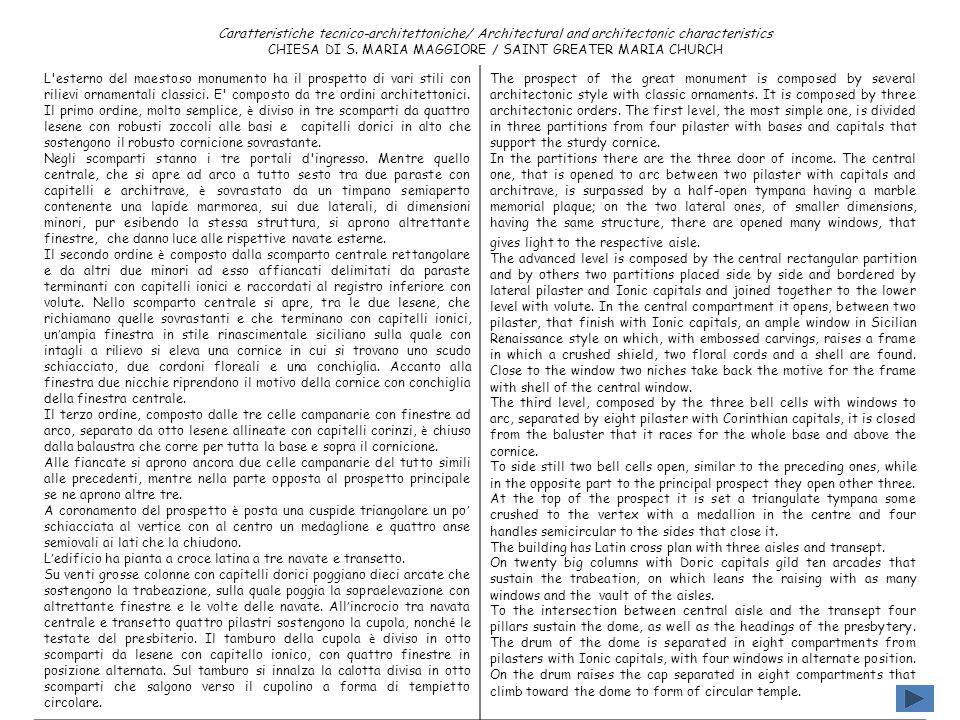 Caratteristiche tecnico-architettoniche/ Architectural and architectonic characteristics CHIESA DI S. MARIA MAGGIORE / SAINT GREATER MARIA CHURCH L'es
