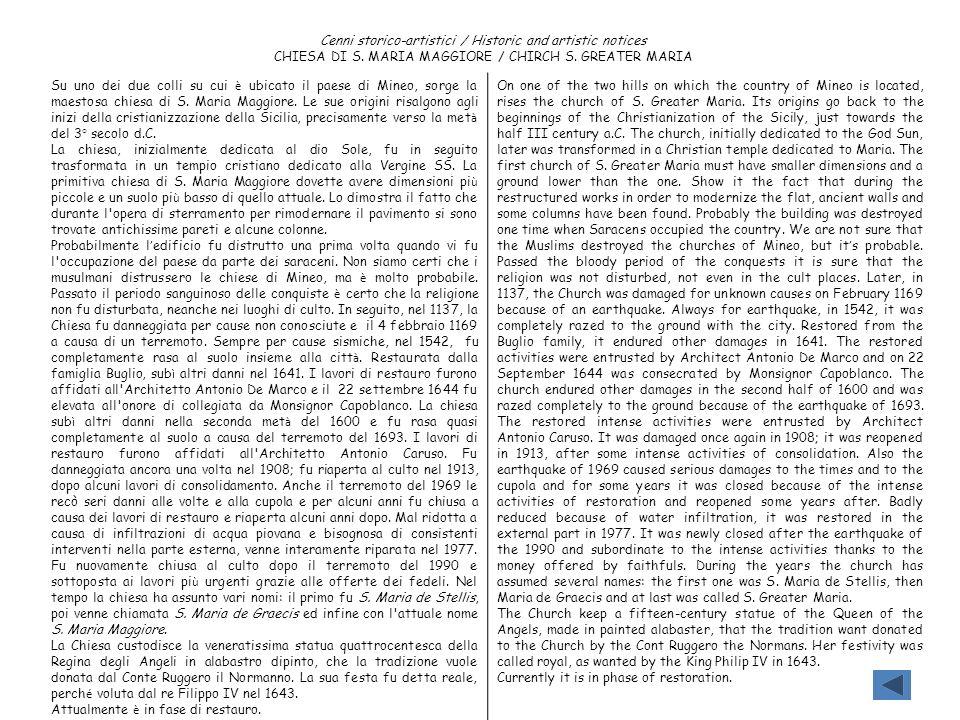 Cenni storico-artistici / Historic and artistic notices CHIESA DI S. MARIA MAGGIORE / CHIRCH S. GREATER MARIA Su uno dei due colli su cui è ubicato il