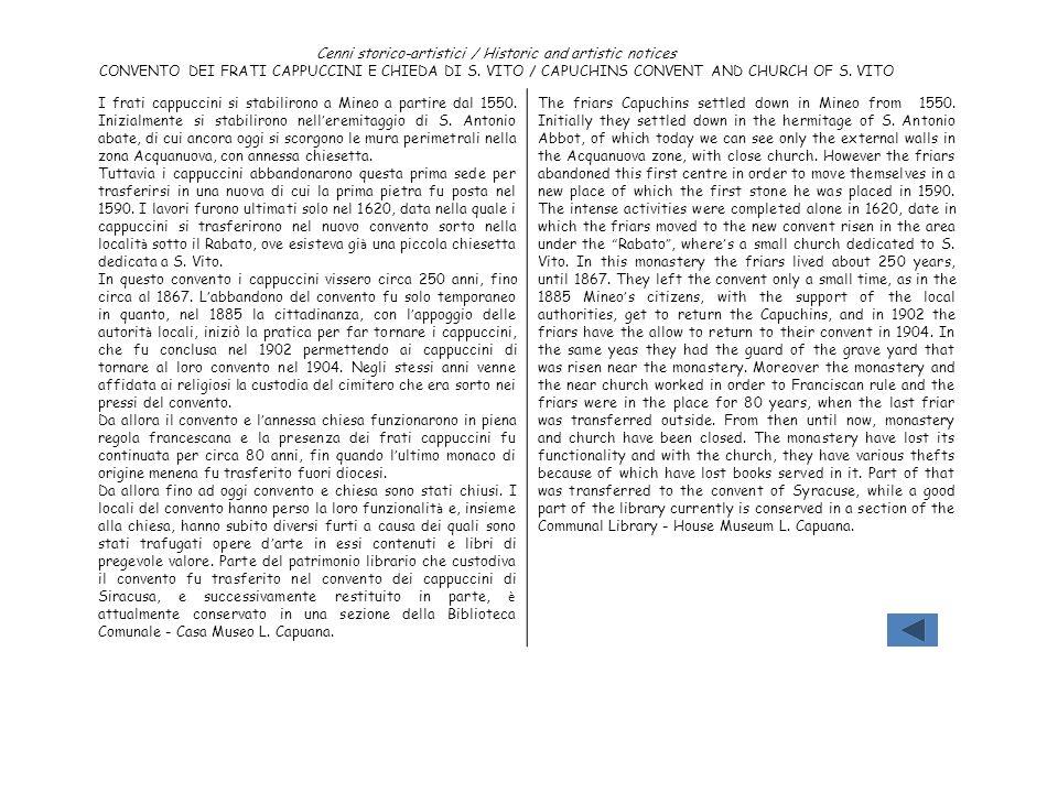 Cenni storico-artistici / Historic and artistic notices CONVENTO DEI FRATI CAPPUCCINI E CHIEDA DI S. VITO / CAPUCHINS CONVENT AND CHURCH OF S. VITO I