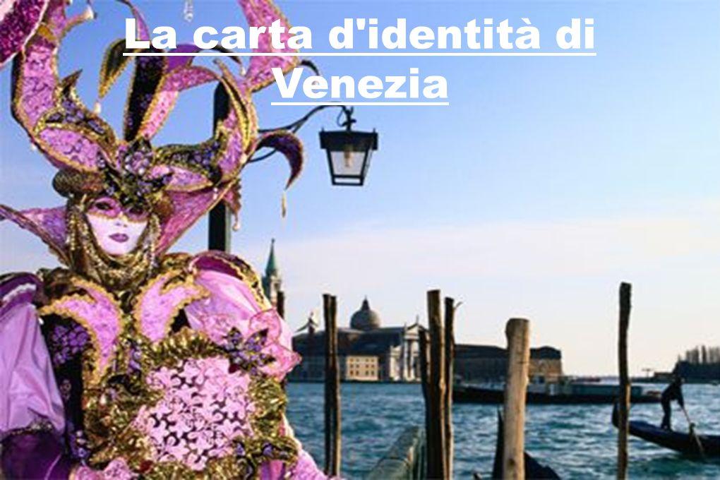 Veneto : regione più ricca dell Europe.Prima : grande attività commerciale (con l Oriente).