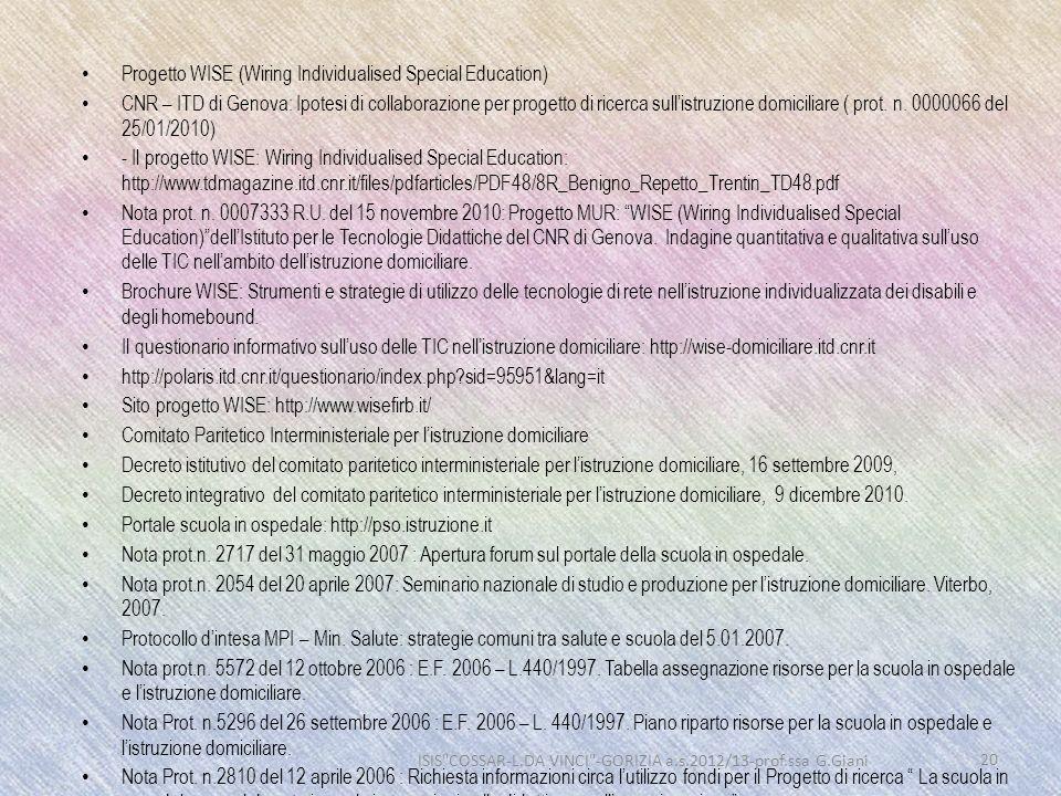 Progetto WISE (Wiring Individualised Special Education) CNR – ITD di Genova: Ipotesi di collaborazione per progetto di ricerca sullistruzione domicili