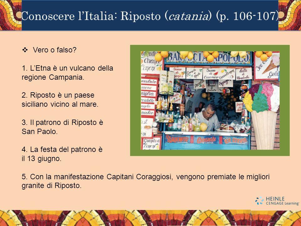 Conoscere lItalia: Riposto (catania) (p. 106-107) Vero o falso.