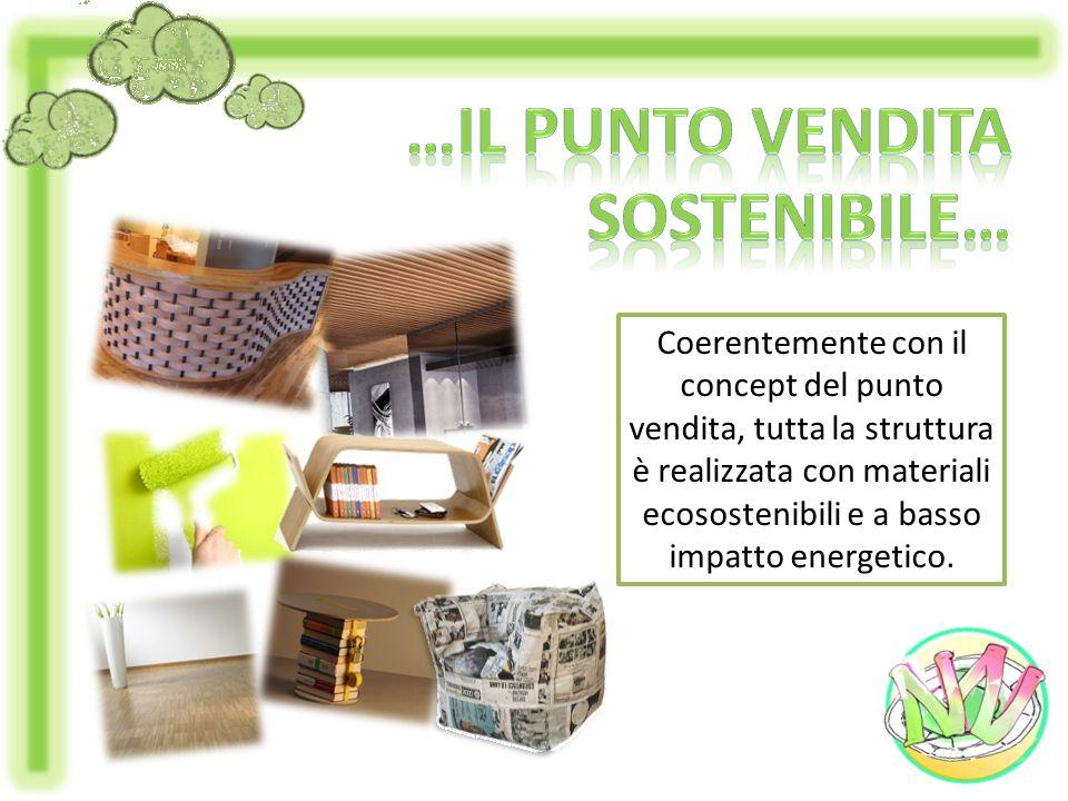 Coerentemente con il concept del punto vendita, tutta la struttura è realizzata con materiali ecosostenibili e a basso impatto energetico.