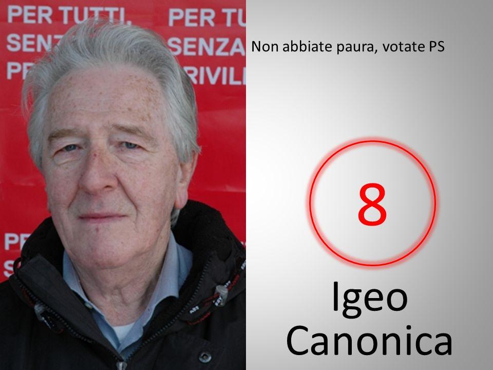 Igeo Canonica Non abbiate paura, votate PS 8